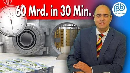 60 Mrd. in 30 Min.